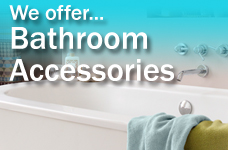 We offer Bathroom Accessories - small ad
