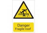 'Danger Fragile Roof' Hazard Sign