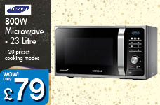 800W Microwave - 23 Litre – Now Only £79.00